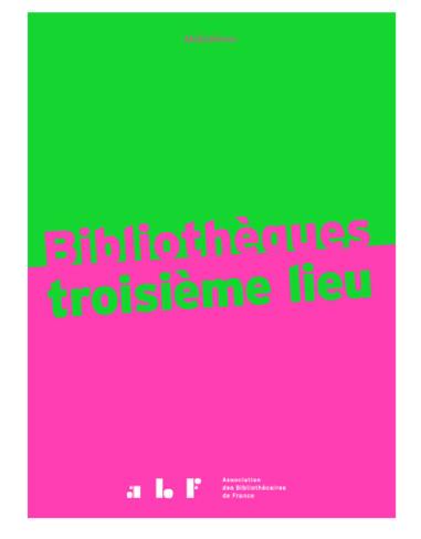 couverture Mediathème Bibliotheques 3eme lieu